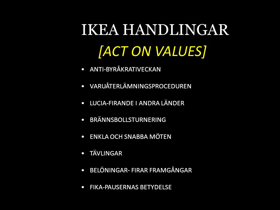 IKEA HANDLINGAR [ACT ON VALUES] ANTI-BYRÅKRATIVECKAN